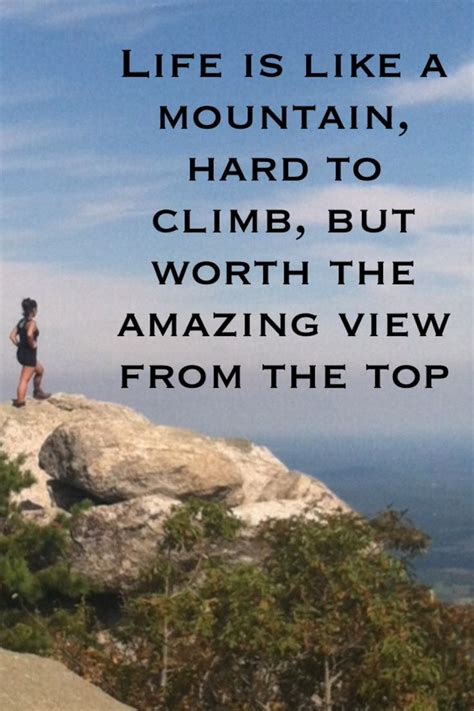#life Is Like A #mountain It's #hard To #climb But #worth