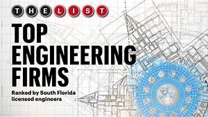 The List: Top Engineering Firms - South Florida Business ...