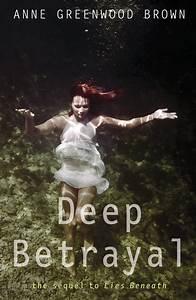 Lies Beneath images Deep Betrayal (Book 2 in series) Book ...