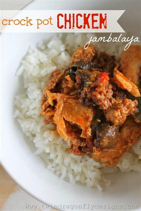 jambalaya recipes crock pot crock pot chicken jambalaya recipe 187 dragonfly designs