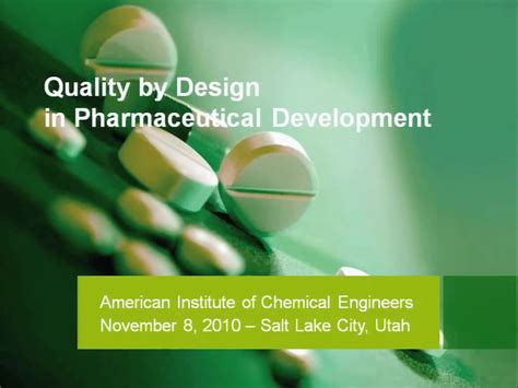 quality by design quality by design in pharmaceutical development aiche