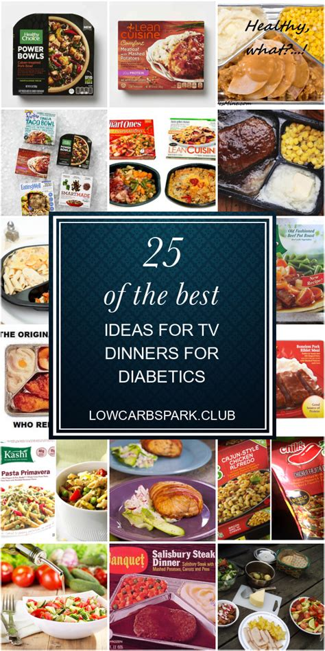 Frozen dinners get a lot of bad rap for being unhealthy however if you pick brands that offer lean cuisines, low sodium and cholesterol meals and are vegan. Best Frozen Dnners For Diabetics : Best 25 Best Frozen Dinners for Diabetics - Best Round Up ...