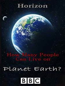 How Many People Can Live on Planet Earth