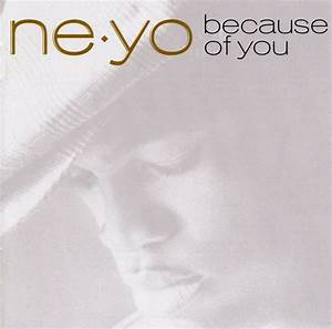 Ne Yo Album Anniversary 39 Because Of You 39 10 Years Later