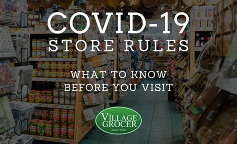 covid  store rules  village grocer