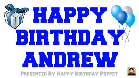 Happy Birthday Andrew Images Happy Birthday Andrew Best Happy Birthday Song