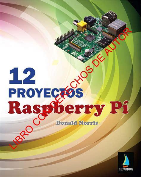 resumen libro 12 proyectos raspberry p 237 by editorial