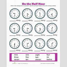 Time To The Half Hour  Worksheet Educationcom