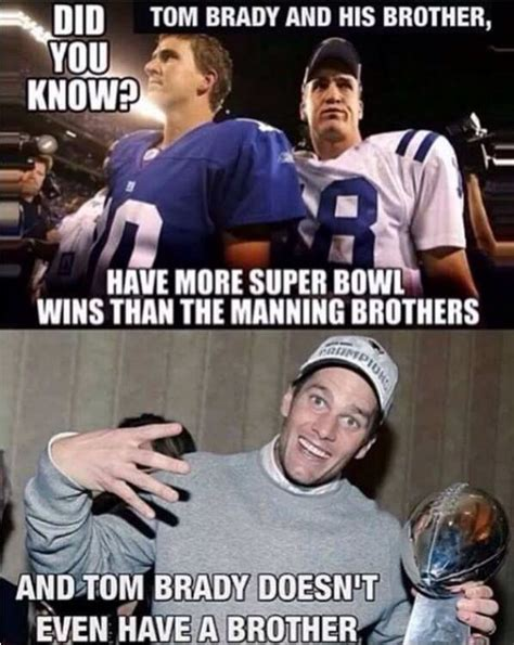 Brady Manning Meme - best 25 tom brady peyton manning ideas on pinterest peyton manning memes tom brady omaha and