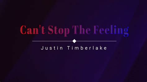 Can't Stop The Feeling (lyric Video
