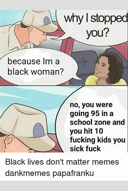 25+ Best Memes About Fuck Black Lives | Fuck Black Lives Memes
