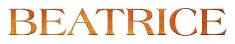nomi illuminati il significato e l origine nome beatrice