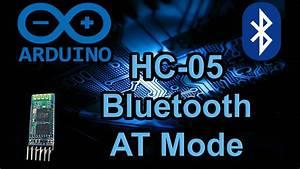 Hc-05 At Mode - Quick Easy Arduino Bluetooth Module Setup