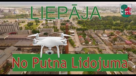Liepāja No Putna Lidojuma / LATVIA / PHANTOM 4 - YouTube