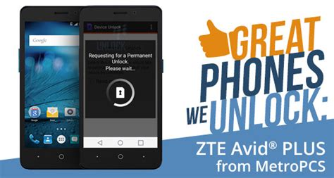 metro phone company great phones we unlock zte avid plus from metropcs