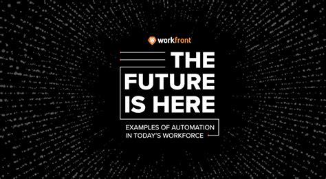 future   automation  todays workforce