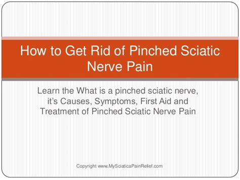 How To Get Rid Of Pinched Sciatic Nerve Pain And Get Relief