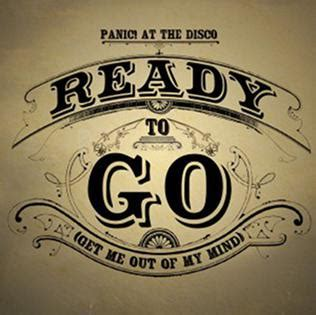Ready To Go (get Me Out Of My Mind) Wikipedia