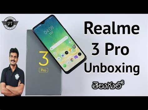 realme 3 pro unboxing initial impressions ll in telugu ll
