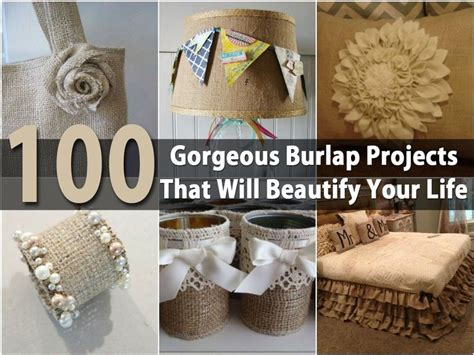 100 Diy Burlap Projects For A More Shabby Chic Home