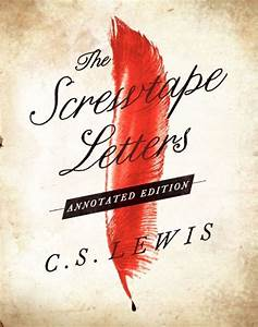 the screwtape letters annotated edition by c s lewis With screwtape letters book