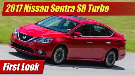 nissan sentra 2017 turbo first look 2017 nissan sentra sr turbo testdriven tv