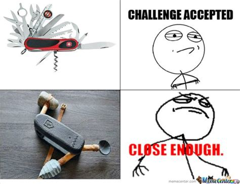 Close Enough Meme - the best of quot close enough quot 32 pics
