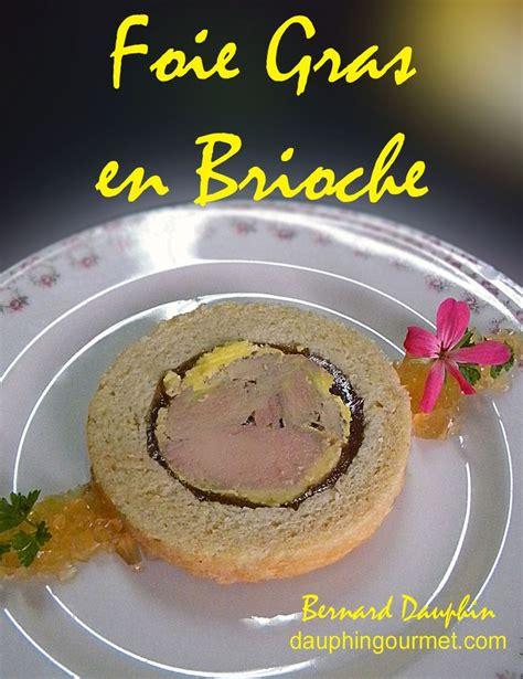 cuisiner du foie gras les 246 meilleures images du tableau foie gras sur