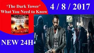'The Dark Tower': What You Need to Know