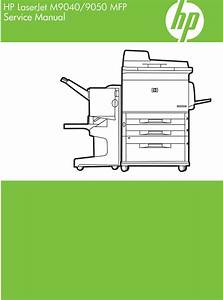 Hp Laserjet M9040    M9050 Mfp Service Manual  Contains Parts And Diagrams