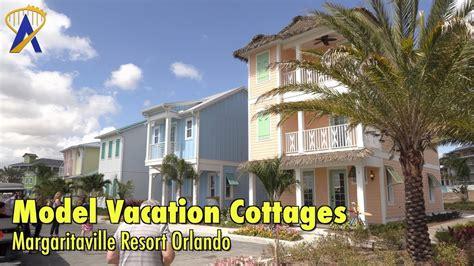 model vacation cottages  margaritaville