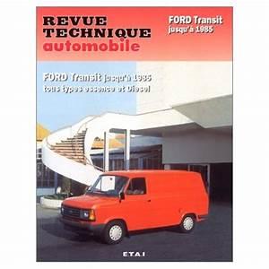 Revue Technique Ford Fiesta Gratuit Pdf : revue technique ford transit gratuit ~ Medecine-chirurgie-esthetiques.com Avis de Voitures
