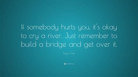 taylor swift quote   hurts