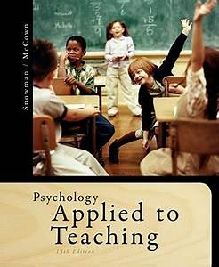 Psychology Applied to Teaching book by Jack Snowman | 8 ...
