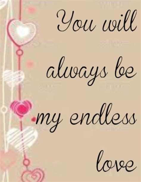 endless love quotes sayings endless love picture quotes