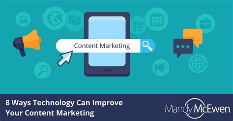 8 Ways Technology Can Improve Your Content Marketing
