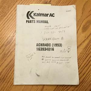 Kalmar Ac Acnr40c Parts Manual Book Catalog Electric Reach