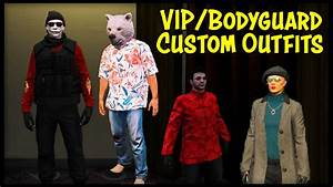 GTA Online How To u0026quot;Save/Customizeu0026quot; VIP u0026 Bodyguard Outfits! - YouTube