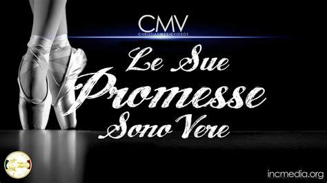 Le Sue Promesse Sono Vere