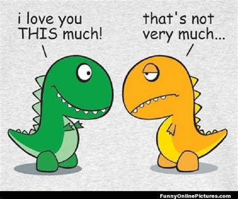 I Love You This Much Meme - dinosaur humor meme pic