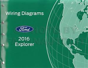 2016 Ford Explorer Wiring Diagram Manual Original
