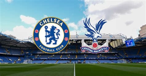 Chelsea vs Crystal Palace Free Live Streaming, TV Channels ...