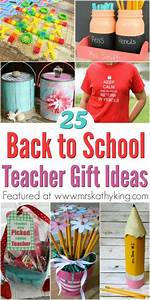 25 Back To School Teacher Gifts Ideas BacktoSchool Mrs