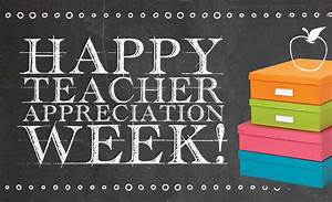 Teacher Appreciation Week! – Bio-Med Science Academy
