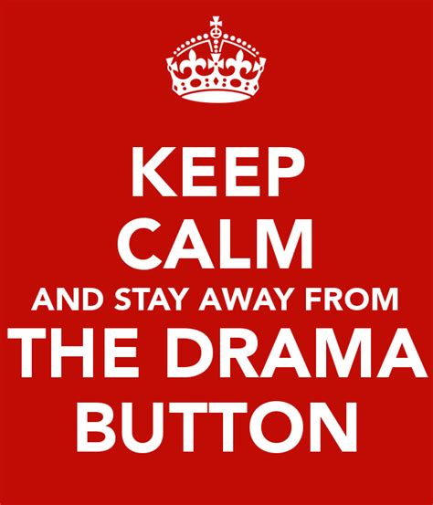 Stay Away Drama Quotes