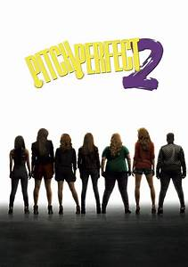Pitch Perfect 2 | Movie fanart | fanart.tv