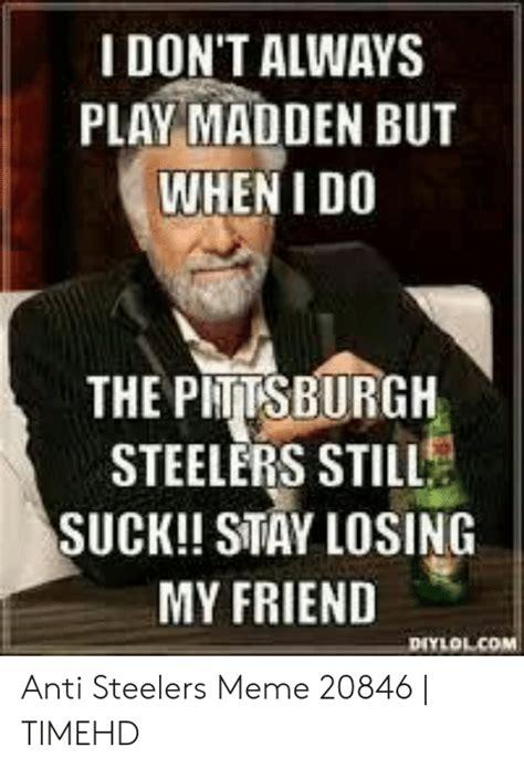 Steelers Meme Losing Drone Fest