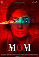 Image result for Mom 2017 Film