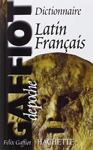 Télécharger dictionnaire de poche latin-français: gaffiot top.