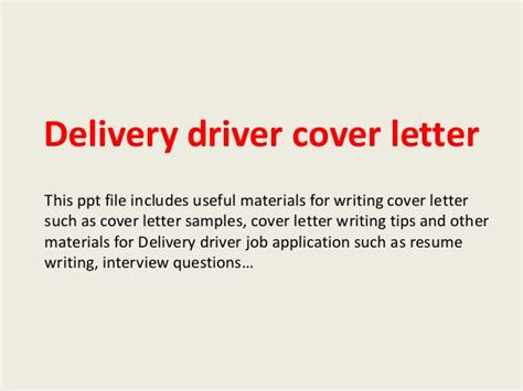 Delivery Driver Resume Cover Letter by Delivery Driver Cover Letter